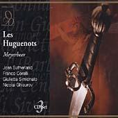 Meyerbeer: Les Huguenots / Sutherland, Corelli, et al