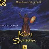 King Shaman: Rhythms of the World