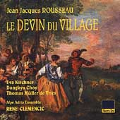 Rousseau: Le devin du village / Clemencic, Kirchner, et al