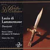 Callas Collection - Donizetti: Lucia di Lammermoor