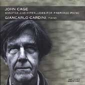 Cage: Sonatas and Interludes for Prepared Piano / Cardini