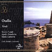 Verdi: Otello / Sabajno, Fusati, Granforte, Carbone, et al