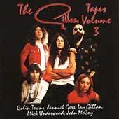 The Gillan Tapes Vol. 3