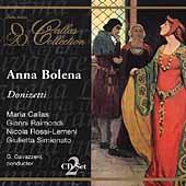 Donizetti: Anna Bolena / Gavazzeni, Callas, Raimondi, et al