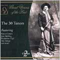 Great Voices of the Past - The 30 Tenors