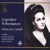 Legendary Performances - Arabella, etc / Monserrat Caballe