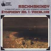 Rachmaninov: Symphony no 1, Vocalise / Svetlanov, USSR SO