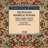 Historical Anthology - The English Madrigal School / Deller