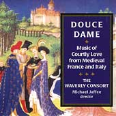 Douce Dame - Music of Courtly Love from Medieval France & Italy