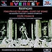 Respighi: Fountains of Rome, Pines of Rome, Feste Romane
