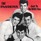 The Passions (50's)/Just To Be With You