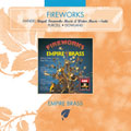 "Fireworks:Purcell:Rondo & Air From ""Abdelazar ""/Handel:Music For The Royal Fireworks/etc:Empire Brass"