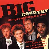 Big Country The Greatest Hits Live
