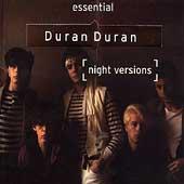 Essential Duran Duran: Night Versions