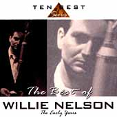 The Best Of Willie Nelson: The Early Years