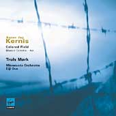 Kernis: Colored Field, Musica Celestis, Air / Oue, Mork