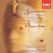 Szymanowski: Stabat Mater, Litany, etc / Simon Rattle