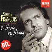 Samson Francois - Le Poete du Piano