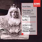 Saint-Saens: Symphonie no 3, La Foi, etc / Plasson