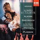 Gounod: Romeo et Juliette / Plasson, Gheorghiu, Alagna