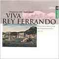 VIVA REY FERRANDO:RENAISSANCE MUSIC FROM