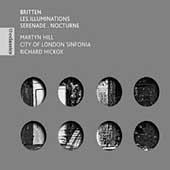 The Classics- Britten: Serenade, Nocturne, etc / Hill, et al