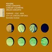 The Classics - Poulenc: Piano Concerto, etc / Hickox, et al