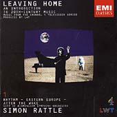 Leaving Home Vol 1 / Simon Rattle, CBSO