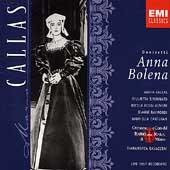 Callas Edition - Donizetti: Anna Bolena / Gavazzeni, et al