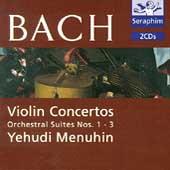 Bach: Violin Concertos, Orchestral Suites / Menuhin