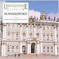 Unforgettable Classics - Tchaikovsky