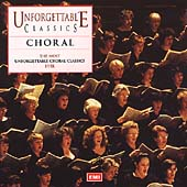 Unforgettable Classics - Choral