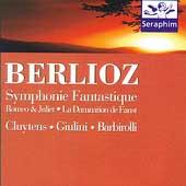 Berlioz: Symphonie Fantastique, Romeo et Juliette, Faust