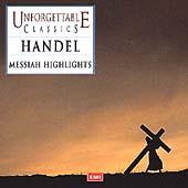 Unforgettable Classics - Handel: Messiah Highlights / Mackerras et al