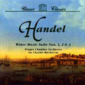 Handel: Water Music Suites 1-3 / Mackerras, Prague Chamber Orchestra