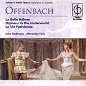 Offenbach: La Belle Helene , etc / Faris, et al