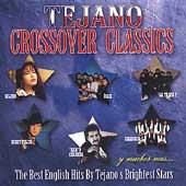 Tejano Crossover Classics Vol. 1