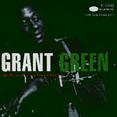 The Best Of Grant Green Vol. 1