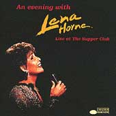 An Evening With Lena Horne: Live At The Supper...
