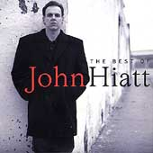 Best Of John Hiatt, The