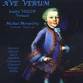 Ave Verum / Miropolsky, Seattle Violin Virtuosi