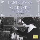 Scarlatti: Sonatas;  C.P.E. Bach: Concerto / Landowska