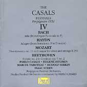 The Casals Festivals Vol 4 - Bach, Beethoven, etc / Casals