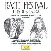 Bach Festival, Prades 1950 Vol 3 / Casals, Stern, et al