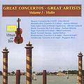 Great Concertos - Great Artists, Vol.1: Violin