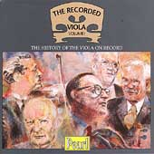 The Recorded Viola Vol 1 -The History of the Viola on Record