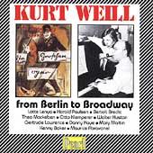 Weill - From Berlin to Broadway / Lenya, Paulsen, et al