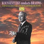 Koussevitzky Conducts Brahms: Symphonies no 3 & 4 /Boston SO