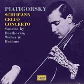 Piatigorsky - Schumann: Cello Concerto;  Beethoven, et al
