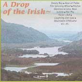 Drop Of The Irish - Irish Songs And Ballads, A